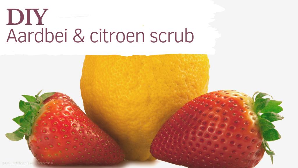 aardbeien citroen scrub